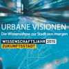 Urbane Visionen